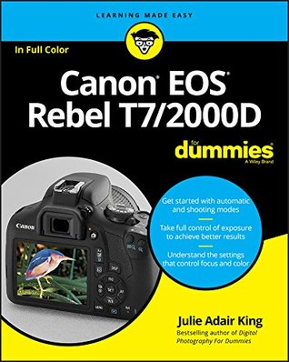 Canon EOS Rebel T7/2000D For Dummies (For Dummies