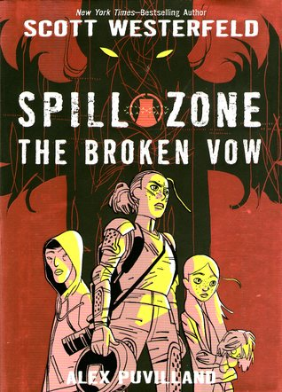 The Broken Vow (Spill Zone, #2)