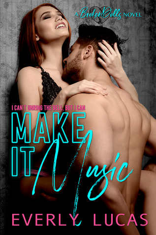 Make It Music (Broken Dolls, #1)