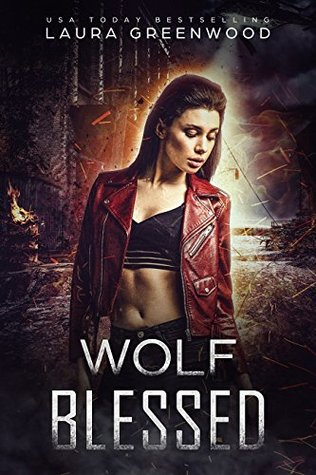 Wolf Blessed  by Laura Greenwood