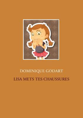LISA METS TES CHAUSSURES