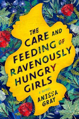 The Care adn Feeding of Ravenously Hungry Girls