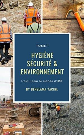 hygiène sécurité et environnement ( HSE ): L'OUTIL POUR LE MONDE D'HSE