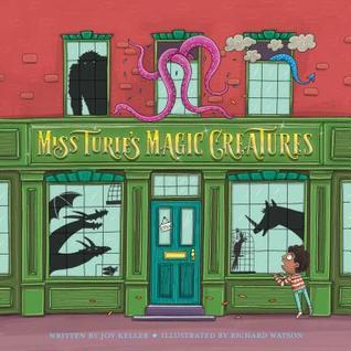 Miss Turie's Magic Creatures by Joy Keller