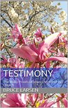 TESTIMONY: The Many Proofs of Jesus Christ and His Church