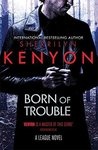 Born of Trouble (The League; Nemesis Rising #12)