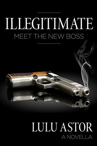 Illegitimate by Lulu Astor