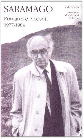 Romanzi e racconti. Vol. 1: 1977-1984