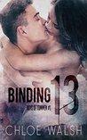Binding 13 (Boys of Tommen, #1)