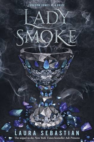 Lady Smoke (Ash Princess Trilogy #2)