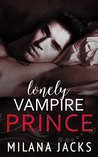 Lonely Vampire Prince (Dirty Monsters #2)