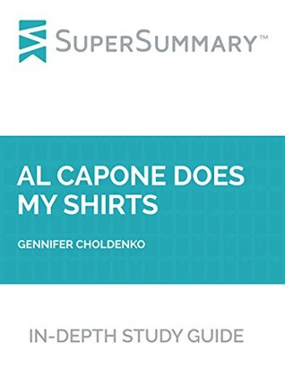 Study Guide: Al Capone Does My Shirts by Gennifer Choldenko