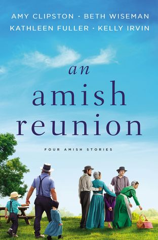 An Amish Reunion: Four Amish Stories