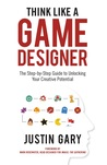 Think Like A Game Designer by Justin Gary