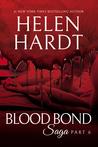 Blood Bond Saga: Part 6