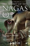 Book cover for The Secret of the Nagas (Shiva Trilogy #2)