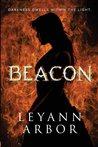 Beacon by Leyann Arbor