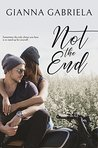Not the End (Not Alone Novellas, Book #1)