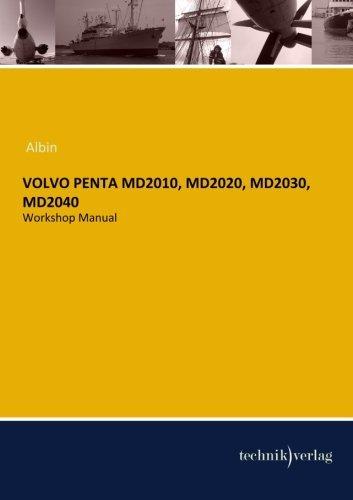 VOLVO Penta MD2010, MD2020, MD2030, MD2040: Workshop Manual