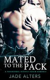 Mated to the Pack: A Paranormal Reverse Harem Romance (Reverse Harem Shifters,# 1)