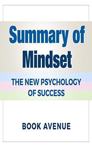 Summary of Mindset: The New Psychology of Success