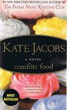 Comfort Food - A Novel