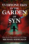 Everyone Dies in the Garden of Syn (The Garden of Syn, #2)