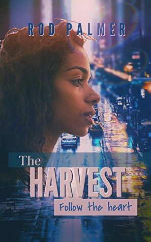 The Harvest: Complete Series (ebook version): Follow The Heart