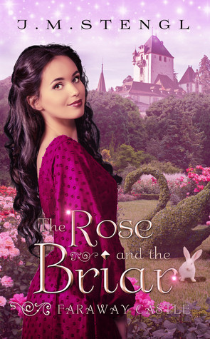 The Rose and the Briar (Faraway Castle #3)