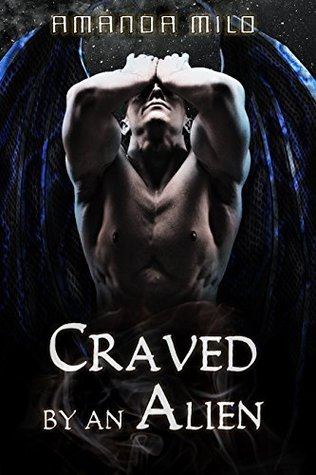 Craved by an Alien (Stolen by an Alien, #4)