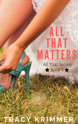 All That Matters (All That #3)