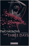 Two Months and Three Days (Sinister Romance, #1)