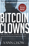The Bitcoin Clowns by Vann Chow