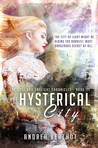 The Hysterical City (The Gold and Gaslight Chronicles #3)