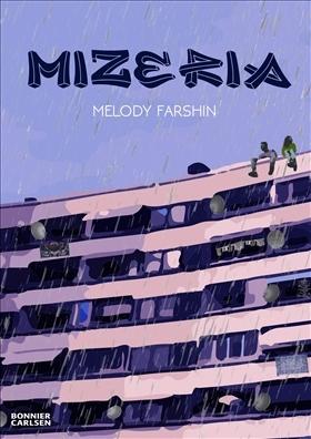 Mizeria by Melody Farshin