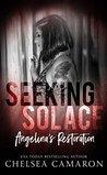 Seeking Solace: Angelina's Restoration (Love in the Dark Book 2)