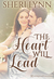 The Heart Will Lead (The Heart Facts, #2)