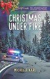 Christmas Under Fire (Mountie Brotherhood #3)