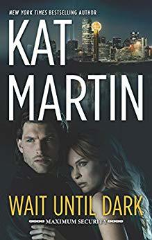 Wait Until Dark (Maximum Security #0.5)