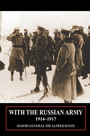WITH THE RUSSIAN ARMY 1914-1917