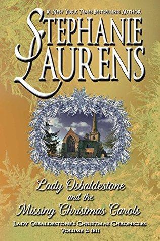 Lady Osbaldestone and the Missing Christmas Carols - Stephanie Laurens