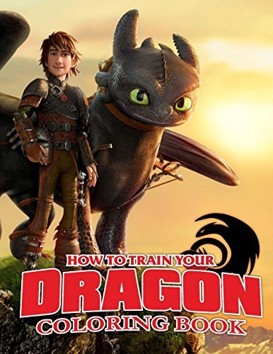 How To Train Your Dragon Coloring Book: Awesome Book for Kids