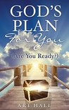God's Plan for You by Art Hall
