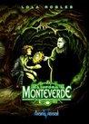 El informe Monteverde by Lola Robles