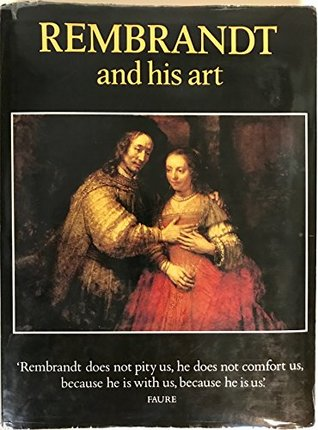 Rembrandt And His Art