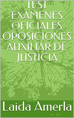TEST EXAMENES OFICIALES OPOSICIONES AUXILIAR DE JUSTICIA
