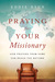 Praying for Your Missionary by Eddie Byun