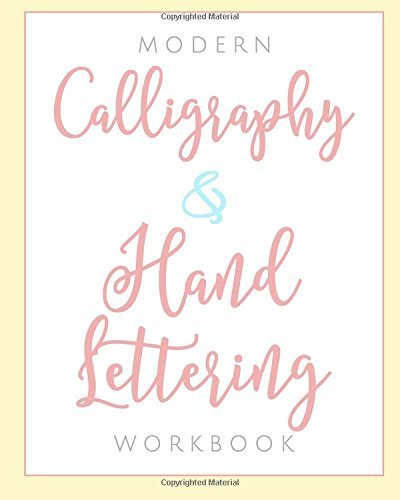 Modern Calligraphy & Hand Lettering Workbook: Learn Calligraphy with Our Practice Journal for Beginners and Intermediate Artists: This Gift and Book ... Kits, and other Hand Lettering Accessories