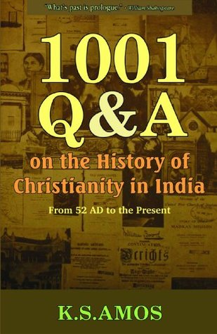 1001 Q & A on the History of Christianity in India