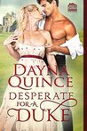 Desperate for a Duke (Desperate and Daring, #1)